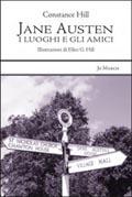 Jane Austen I Luoghi e Gli Amici - Constance Hill