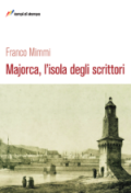 Majorca, l'isola degli scrittori