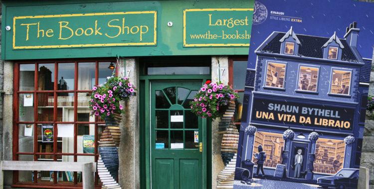 """Leggere prima di partire per... la Scozia. """"Una vita da libraio"""" di Shaun Bythell"""