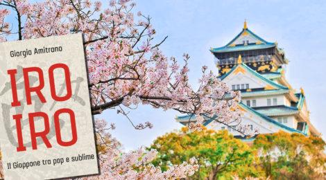 """Recensioni. """"Iro iro"""" di Giorgio Amitrano. Il Giappone tra pop e sublime"""