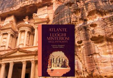 copertina atlante dei luoghi misteriosi antichità
